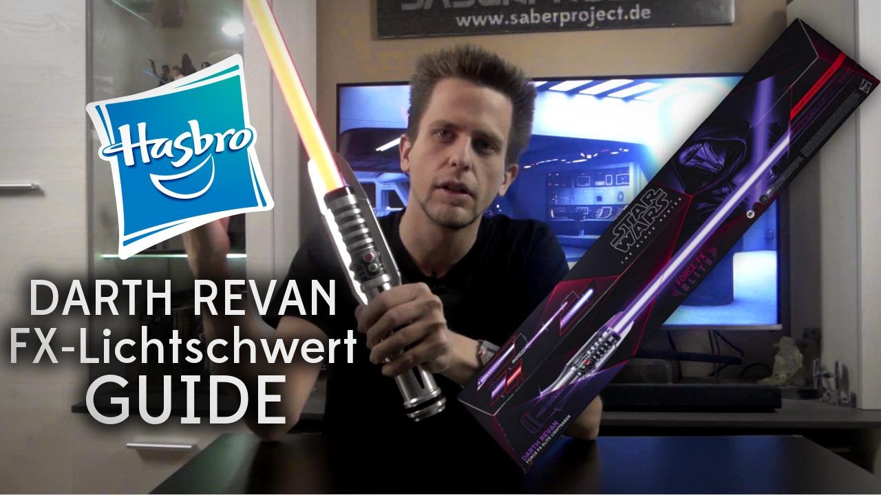 Darth Revan FX-Lichtschwert Guide